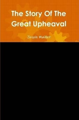 The Story Of The Great Upheaval