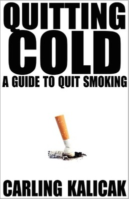Quitting Cold - A Guide to Quit Smoking