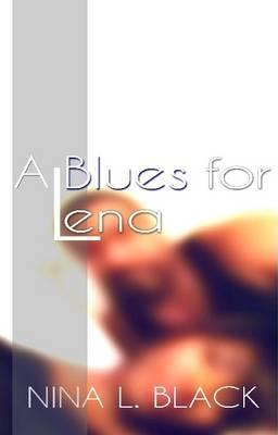 A Blues for Lena