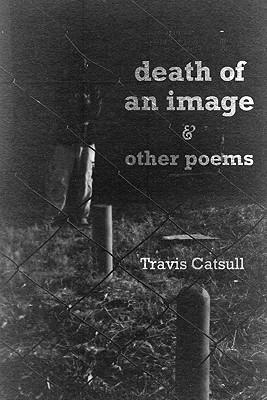 Death of an Image and Other Poems