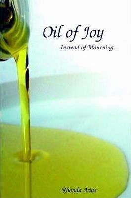 Oil of Joy Instead of Mourning