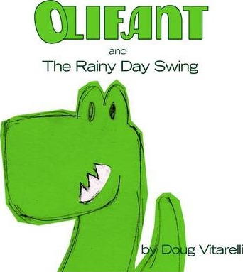 Olifant and the Rainy Day Swing