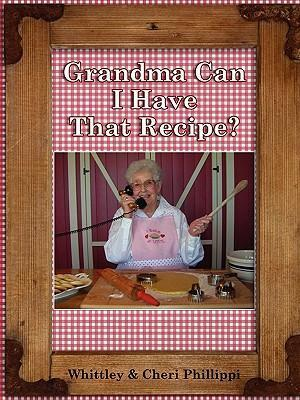 Grandma, Can I Have That Recipe?