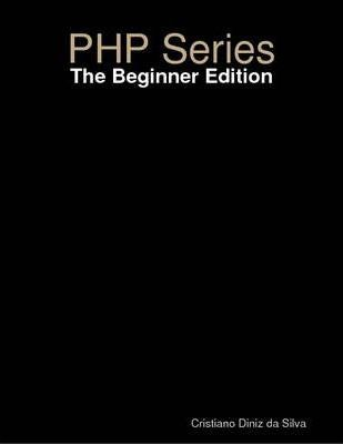 PHP Series The Encore Beginner Edition
