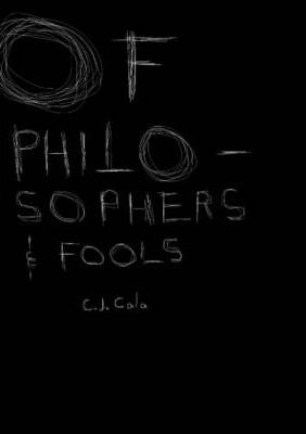Of Philosophers and Fools