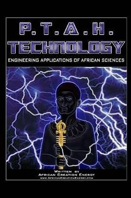 P.T.A.H. TECHNOLOGY: Engineering Applications of African Sciences