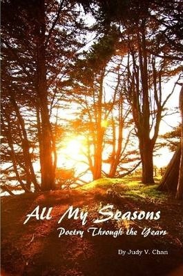 All My Seasons: Poetry Through The Years