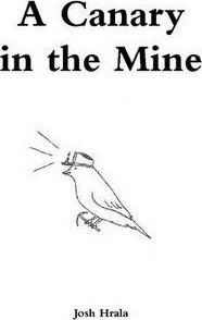 A Canary in the Mine