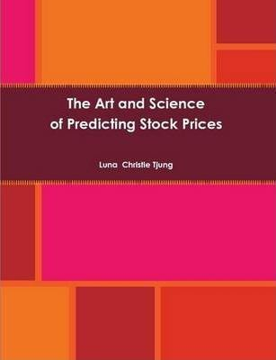 The Art and Science of Predicting Stock Prices