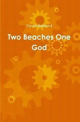 Two Beaches One God