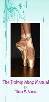 The Pointe Shoe Manual