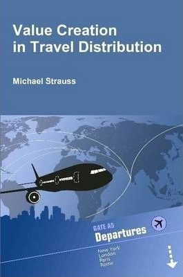 Value Creation in Travel Distribution