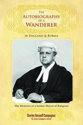 The Autobiography of a Wanderer in England & Burma