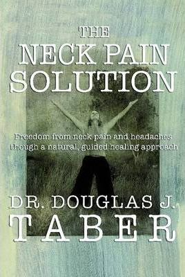 The Neck Pain Solution