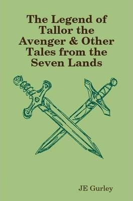 Tallor the Avenger & Tales from the Seven Lands