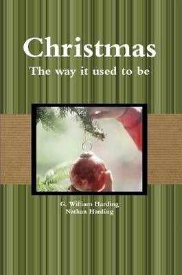 Christmas-the Way it Used to be