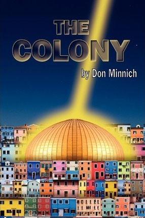 The Colony Paperback