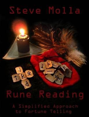 RUNE READING: A Simplified Approach To Fortune Telling