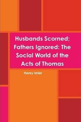 Husbands Scorned; Fathers Ignored
