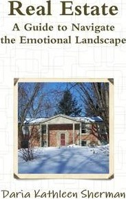 REAL ESTATE A Guide to Navigate the Emotional Landscape