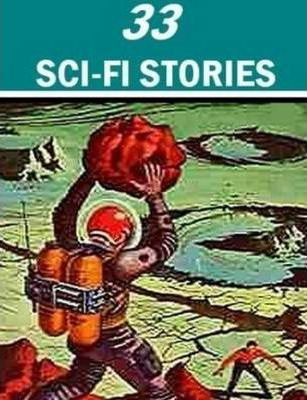 33 Science Fiction Stories