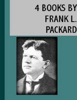 4 Books By Frank L. Packard