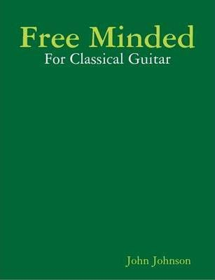 Free Minded for Classical Guitar