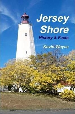 Jersey Shore History & Facts