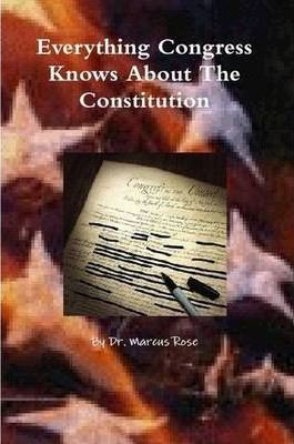 Everything Congress Knows About The Constitution