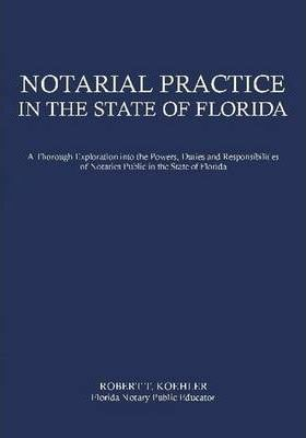 Notarial Practice in the State of Florida
