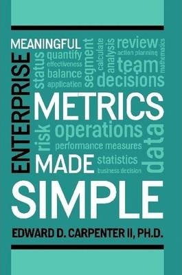 Meaningful Enterprise Metrics Made Simple