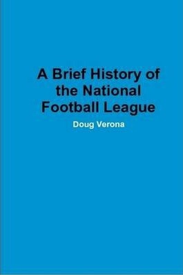 A Brief History of the National Football League