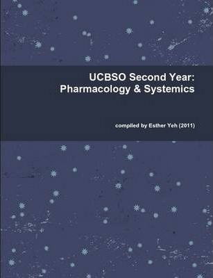 UCBSO Second Year: Pharm & Systemics