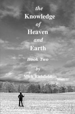 The Knowledge of Heaven and Earth, Book Two