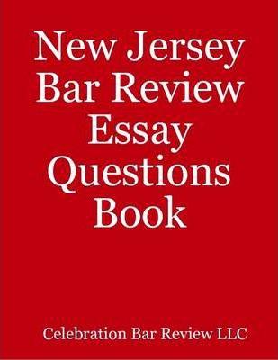 New Jersey Bar Review Essay Questions Book