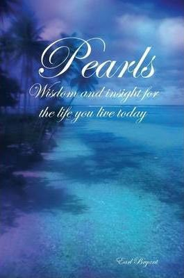 Pearls: Wisdom and Insight for the Life You Live Today