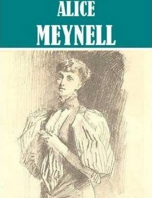 Essential Alice Meynell Collection (8 Books)