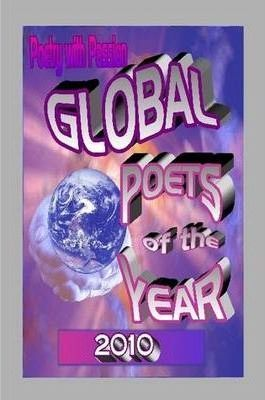 Poetry with Passion Global Poets Book 2010