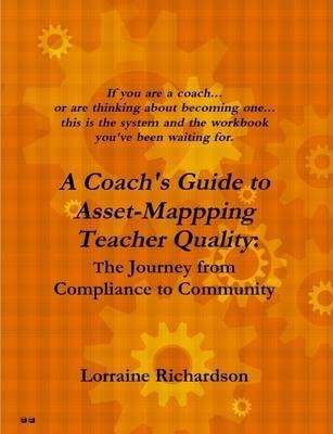 A Coach's Guide to Asset Mapping Teacher Quality