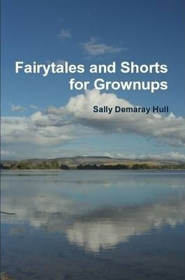 Fairytales and Shorts for Grownups