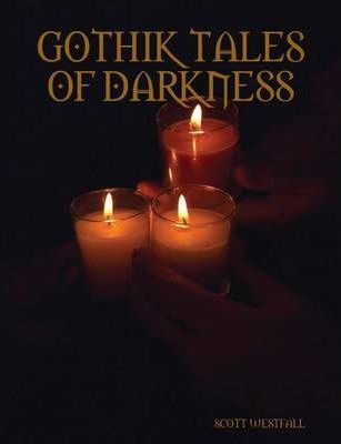 Gothik Tales of Darkness