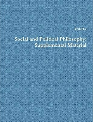 Social and Political Philosophy: Supplemental Material