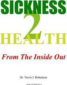 Sickness 2 Health: From The Inside Out