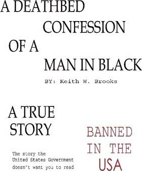 The Deathbed Confession of a Man in Black