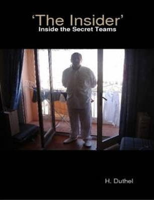 The Insider' - Inside the Secret Teams Special Operations