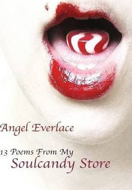 13 Poems From My Soulcandy Store