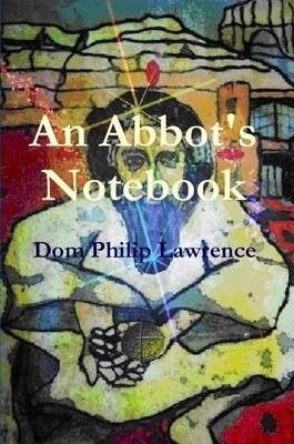 An Abbot's Notebook