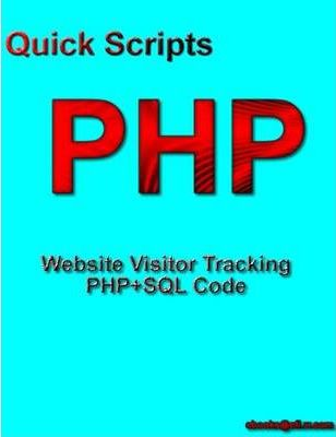 Quick PHP Scripts: Visitor Tracking Script