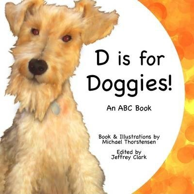 D Is For Doggies, An ABC Book