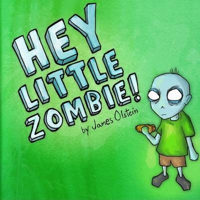 Hey Little Zombie!
